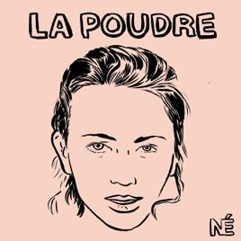 Couverture du podcast La Poudre, par Nouvelles Ecoutes fondé par Lauren Bastide. Zisla Tortello a participé à monter le projet et y est resté pendant 6 ans.